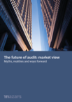[ENGLISH] The future of audit: market view – myths, realities and ways forward
